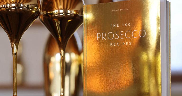 The 100 Prosecco Recipes
